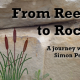 "From Rock to Reed: 6 – ""Such as I have…"""