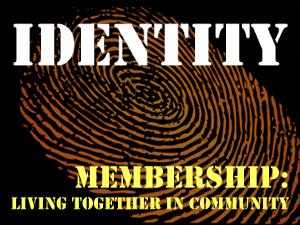 Identity: Membership