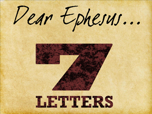 7 letters 1 - Ephesus