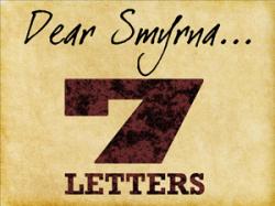 7 Letters: 2 – Smyrna (Church under pressure)
