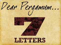 7 Letters: 3 – Pergamum (The Compromising Church)
