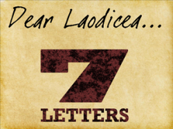 7 Letters: 7 – Laodicea (The Lukewarm Church)