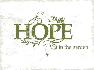 Hope in the Garden