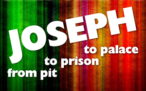 Joseph - from pit to prison to palace