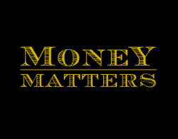Money Matters: 1 - What's Mine is Mine