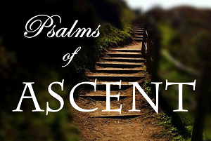 Psalms of Ascent
