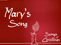 Songs of Christmas: Mary's Song