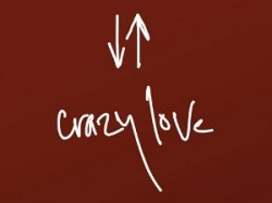 Crazy Love: Who really lives that way?