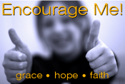 Encourage Me! Grace